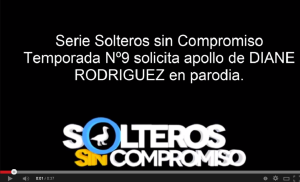 Parodia de Candidatura de Diane Rodríguez en SOLTEROS SIN COMPROMISO 9na temporada